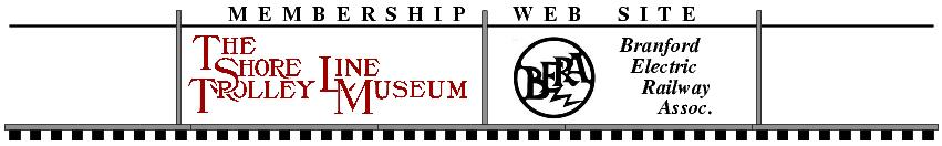 The Shore Line Trolley Museum /BERA Membership Web Site